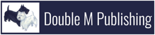 Double M Publishing